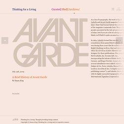 Une brève histoire de l'Avant-garde «Thinking for a Living