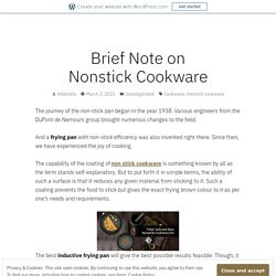 Brief Note on Nonstick Cookware – Tefal Cookware