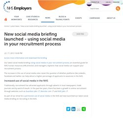 New social media briefing launched - using social media in your recruitment process - NHS Employers