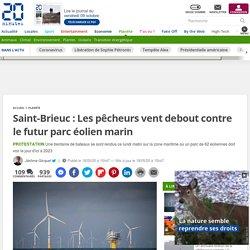 Saint-Brieuc: Les pêcheurs vent debout contre le futur parc éolien marin