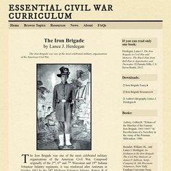 The Iron Brigade - Essential Civil War Curriculum
