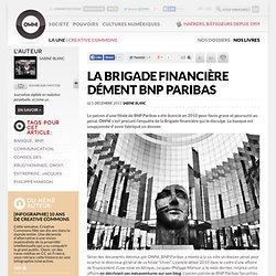 La brigade financière dément BNP Paribas