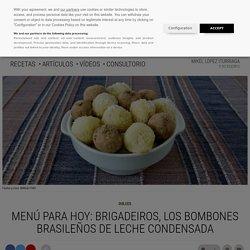 Menú para hoy: Brigadeiros, los bombones brasileños de leche condensada