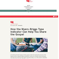 How the Myers-Briggs Type Indicator Can Help You Share the Gospel