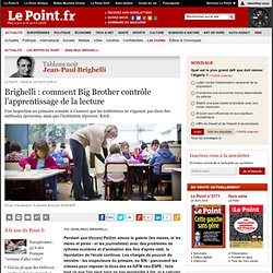 Brighelli : comment Big Brother contrôle l'apprentissage de la lecture
