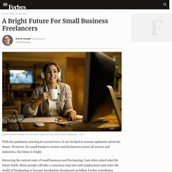 A Bright Future For Small Business Freelancers