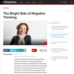 The Bright Side of Negative Thinking