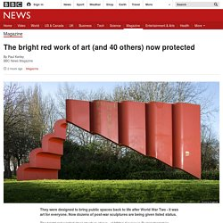 The bright red work of art (and 40 others) now protected