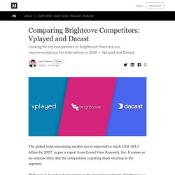 Comparing Brightcove Competitors: Vplayed and Dacast