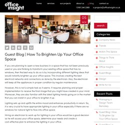 How To Brighten Up Your Office Space