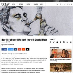 How I Brightened My Bank Job with Crystal Meth
