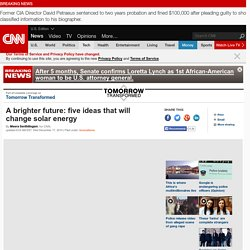 A brighter future: five ideas for solar energy