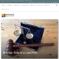 Brighter Side of a Law Firm - BIZCATALYST 360°