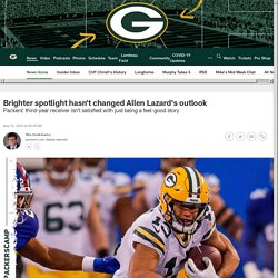 Brighter spotlight hasn't changed Allen Lazard's outlook