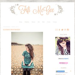Fifi McGee // A Brighton lifestyle, beauty and baking blog