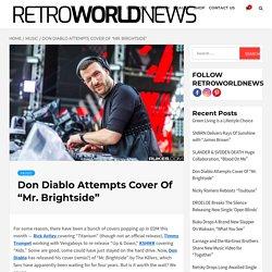 "Don Diablo Attempts Cover Of ""Mr. Brightside"""