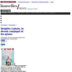 Brigitte Lahaie, le devoir conjugal et les gènes