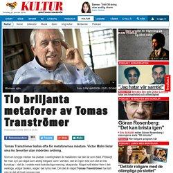 Tio briljanta metaforer av Tomas Tranströmer