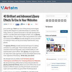 40 Brilliant and Advanced jQuery Effects To Use In Your Websites