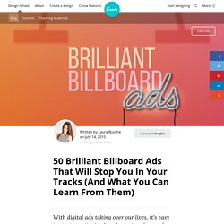 50 Brilliant Billboard Ads That Will Stop You In Your Tracks (And What You Can Learn From Them)