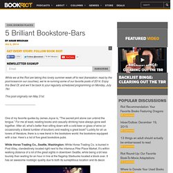 5 Brilliant Bookstore-Bars