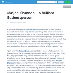 Masjedi Shannon – A Brilliant Businessperson