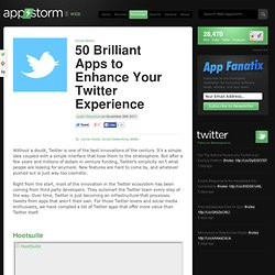 50 Brilliant Apps to Enhance Your Twitter Experience