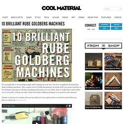 10 Brilliant Rube Goldberg Machines