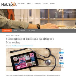8 Examples of Brilliant Healthcare Marketing