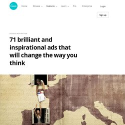 71 brilliant and inspirational ads that will change the way you think – Learn