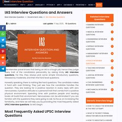 Most Brilliant UPSE and IAS Interview Questions and Answers