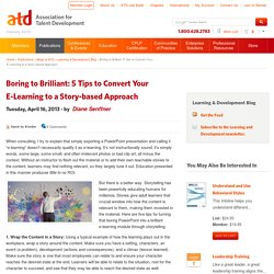 Boring to Brilliant: 5 Tips to Convert Your E-Learning to a Story-based Approach