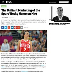 The Brilliant Marketing of the Spurs' Becky Hammon Hire