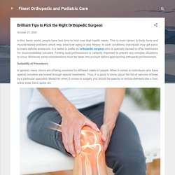 Brilliant Tips to Pick the Right Orthopedic Surgeon