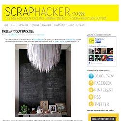 Brilliant Scrap Hack Lamp Shade - ScrapHacker