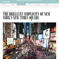 The Brilliant Simplicity of New York's New Times Square