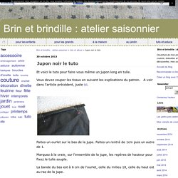 Jupon noir le tuto - Brin et brindille : atelier saisonnier