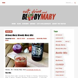 Briney Mary Bloody Mary Mix - Eat, Drink, and...Bloody Mary