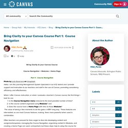 Bring Clarity to your Canvas Course Part 1:  Cours... - Canvas Community