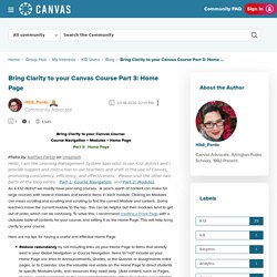 Bring Clarity to your Canvas Course Part 3: Home ... - Canvas Community