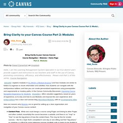 Bring Clarity to your Canvas Course Part 2: Modul... - Canvas Community