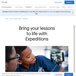 Bring your lessons to life with Expeditions