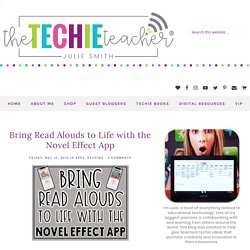 Bring Read Alouds to Life with the Novel Effect App