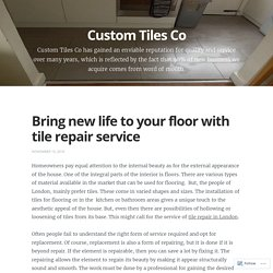 Bring new life to your floor with tile repair service