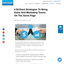 4 Ways To Bring Sales And Marketing Teams On Same Page