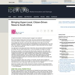 Bringing Hyper-Local, Citizen-Driven News to South Africa