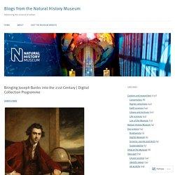 Bringing Joseph Banks into the 21st Century