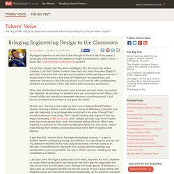 Bringing Engineering Design To The Classroom