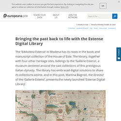 Bringing the past back to life with the Estense Digital Library