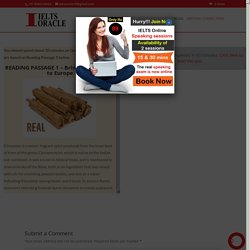 IELTS reading Bringing cinnamon to Europe with answers - Best IELTS coaching institute in phase 2 mohali